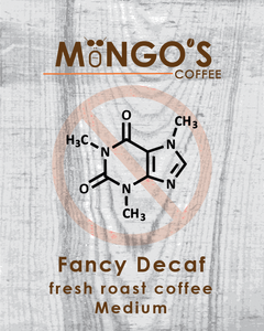 Mongo's Coffee Fancy Decaf Medium Roast (Ground) - 12 oz - Grateful Produce Box
