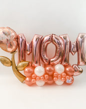 Load image into Gallery viewer, Rose Gold MOM Lush Bouquet 🌹| Mother's Day Balloons 💕