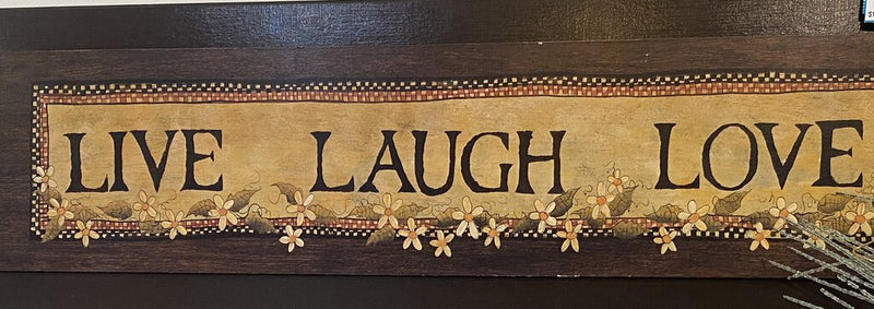 Live Love Laugh Sign daisy - Redecorate Consignment