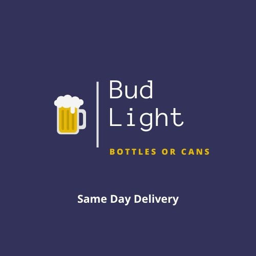 Bud Light Bottles or Cans - 12 Pack - SAME DAY DELIVERY
