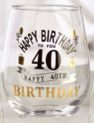 Happy 40th Birthday 16oz. Stemless Wine Glass