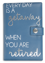 "Load image into Gallery viewer, ""Everyday is a Getaway"" Retirement Jewelry Case"