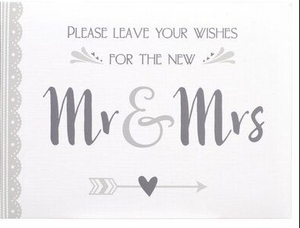 """Please Leave Your Wishes For the Mr. & Mrs."" Guest Book. (24 pages)"