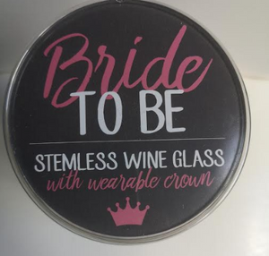 Bride To Be Stemless Wine Glass & Crown