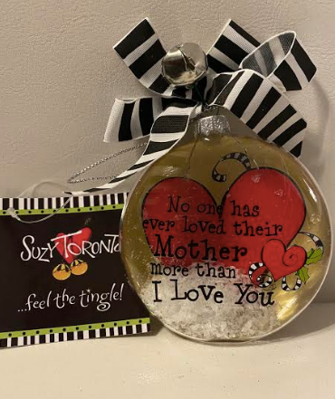 No One Has Loved Their Mother Ornament