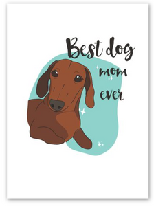 """Best Dog Mom Ever"" Card"