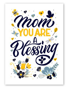 """Mom You are a Blessing"" Card"