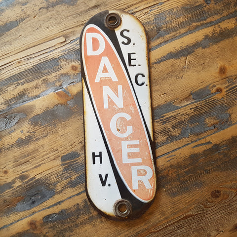 S.E.C Danger enamel sign