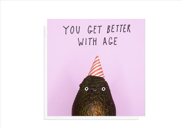 CARD - YOU GET BETTER WITH AGE