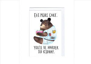 CARD - EAT MORE CAKE