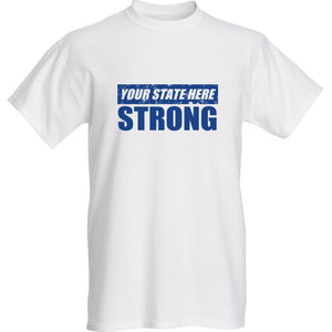 Customize Strong State White Short Sleeve T-shirt - Historic Tees