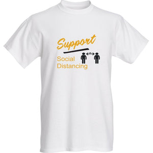 Support Social Distancing White Short Sleeve T-shirt - Historic Tees