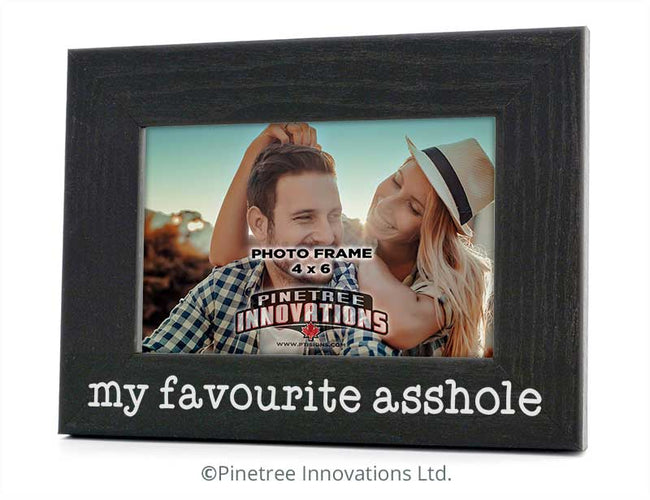 My Favorite A--hole | Photo Frame