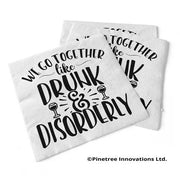 Napkin Drunk & Disorderly