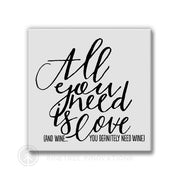 All You Need is Love - Wine | Magnet
