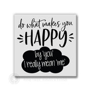 Do What Makes Me Happy | Magnet