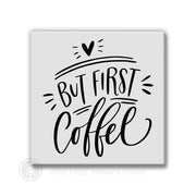 But First Coffee | Magnet