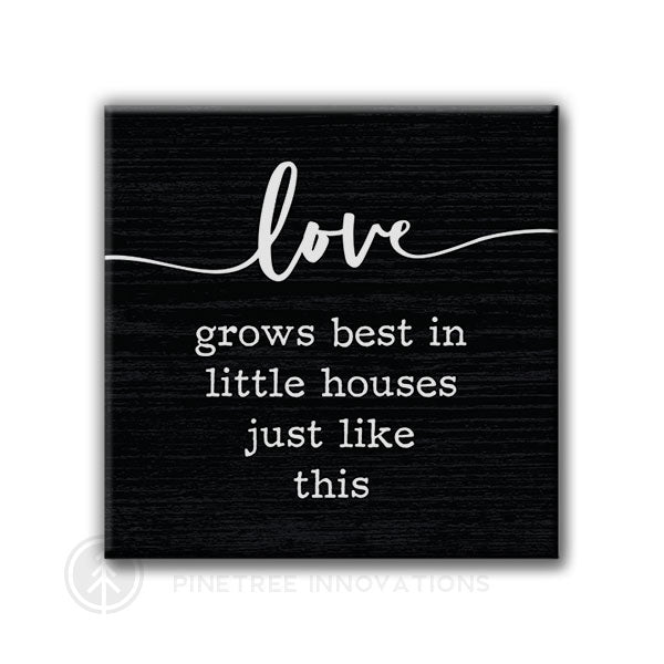 Love Grows Best | Magnet