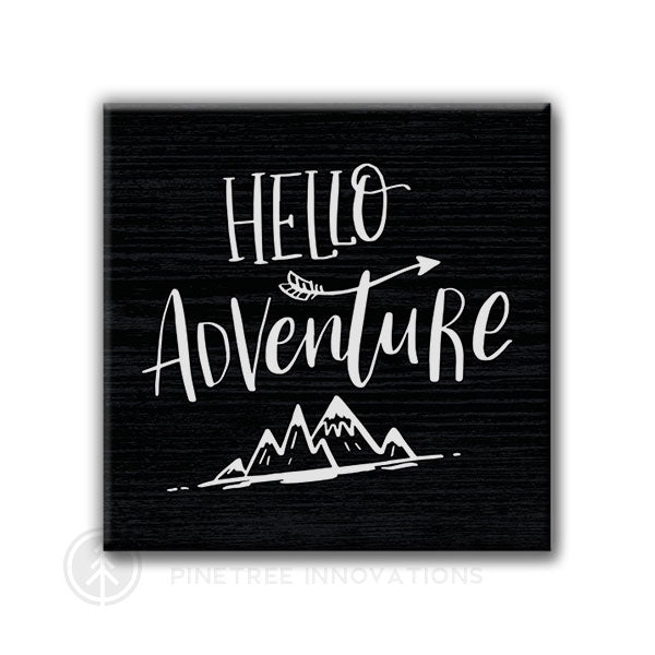 Hello Adventure | Magnet