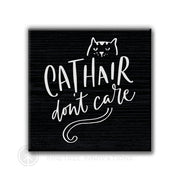 Cat Hair Don't Care | Magnet