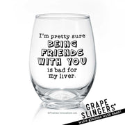 I'm Pretty Sure | Wine Glass