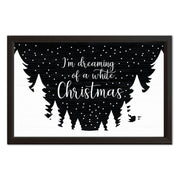 I'm Dreaming Of A White Christmas | Wood Sign