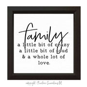 Family - A Little Bit of Crazy