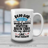 Dear Dad | 15oz Mug
