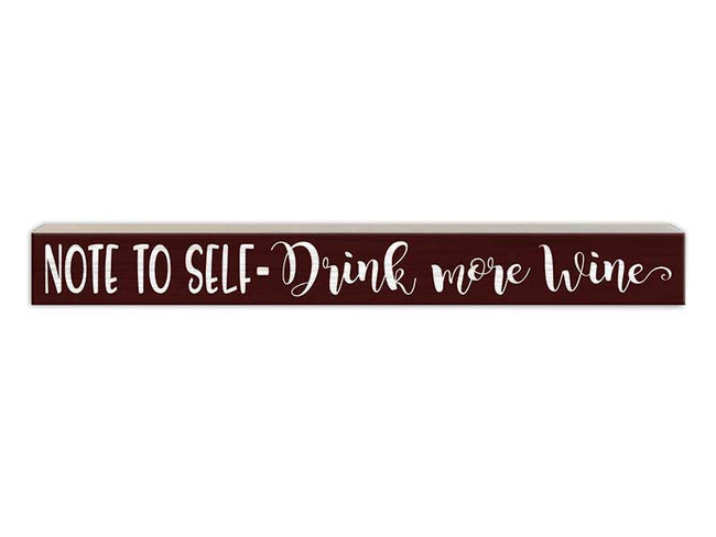 Note to Self - Drink More Wine