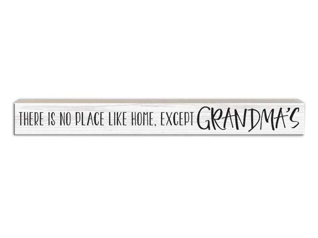 There's No Place Like Home...Except Grandma's