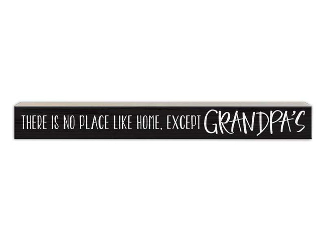 There's No Place Like Home...Except Grandpa's