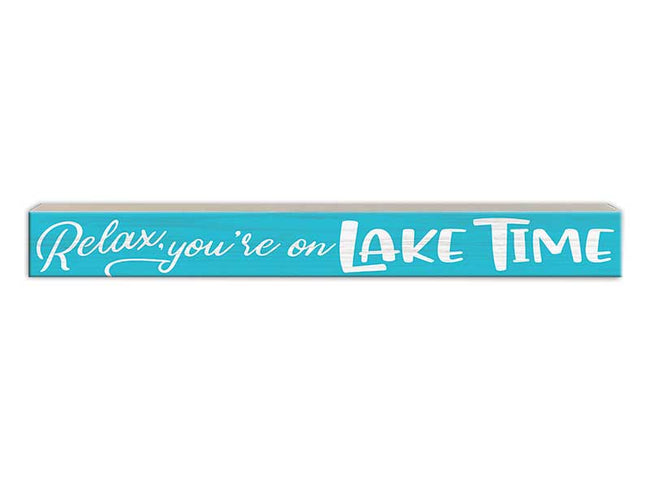 Relax - You're on Lake Time