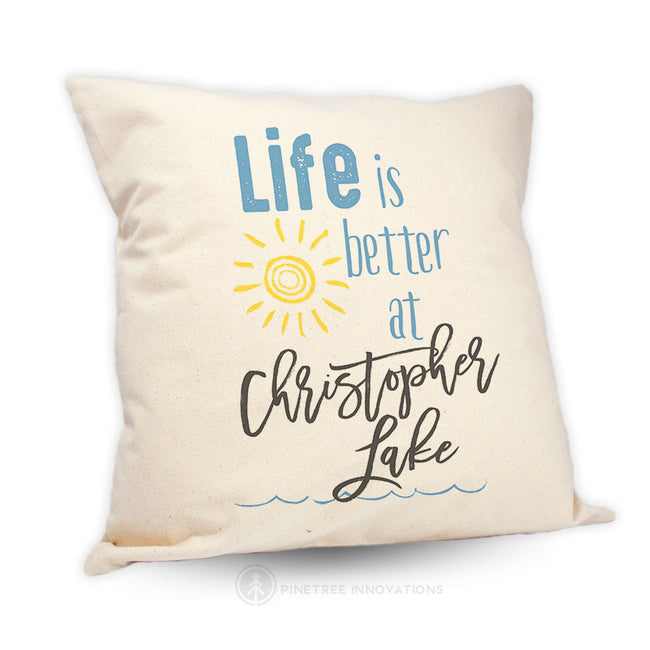 Life Is Better At (1) - Pillow