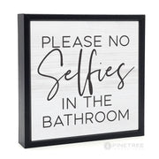 Please No Selfies