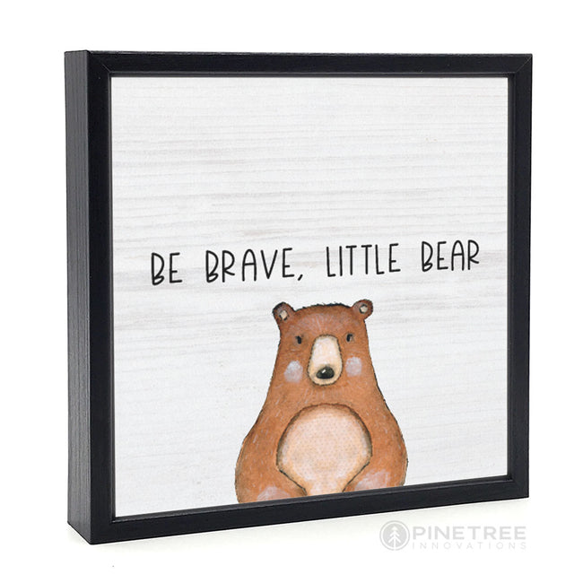 Be Brave Little Bear