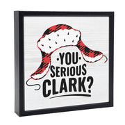 You Serious Clark | 'Chunky' Wood Sign