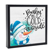 Baby it's Cold Outside | 'Chunky' Wood Sign