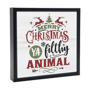 Merry Christmas Ya Filthy Animal | 'Chunky' Wood Sign
