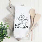 The Mountains Are Calling - Tea Towel