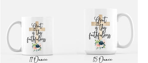 Great Is Thy Faithfulness Coffee Mug