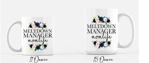 Meltdown Manager Coffee Mug