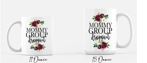 Mommy Group Dropout Coffee Mug