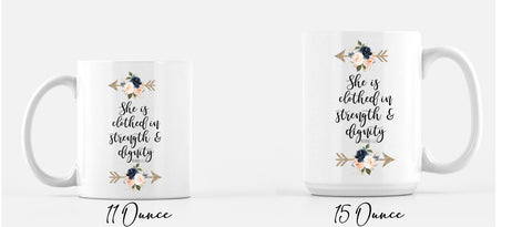 She Is Clothed In Strength & Dignity Coffee Mug