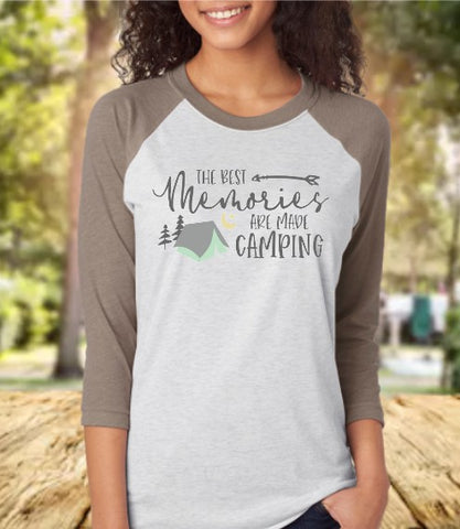 The Best Memories Are Made Camping Baseball 3/4 Sleeve Raglan Tee