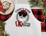 There's Some Hos In This House Christmas Kitchen Apron