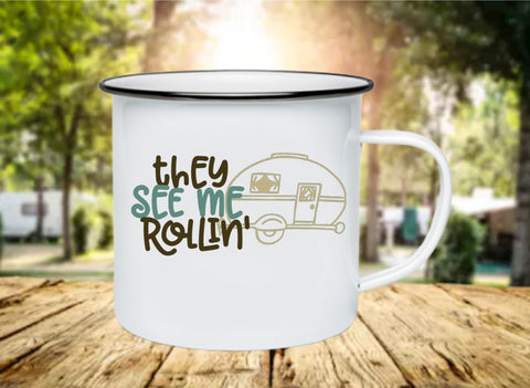 They See Me Rollin' 11oz Enamel Camp Mug