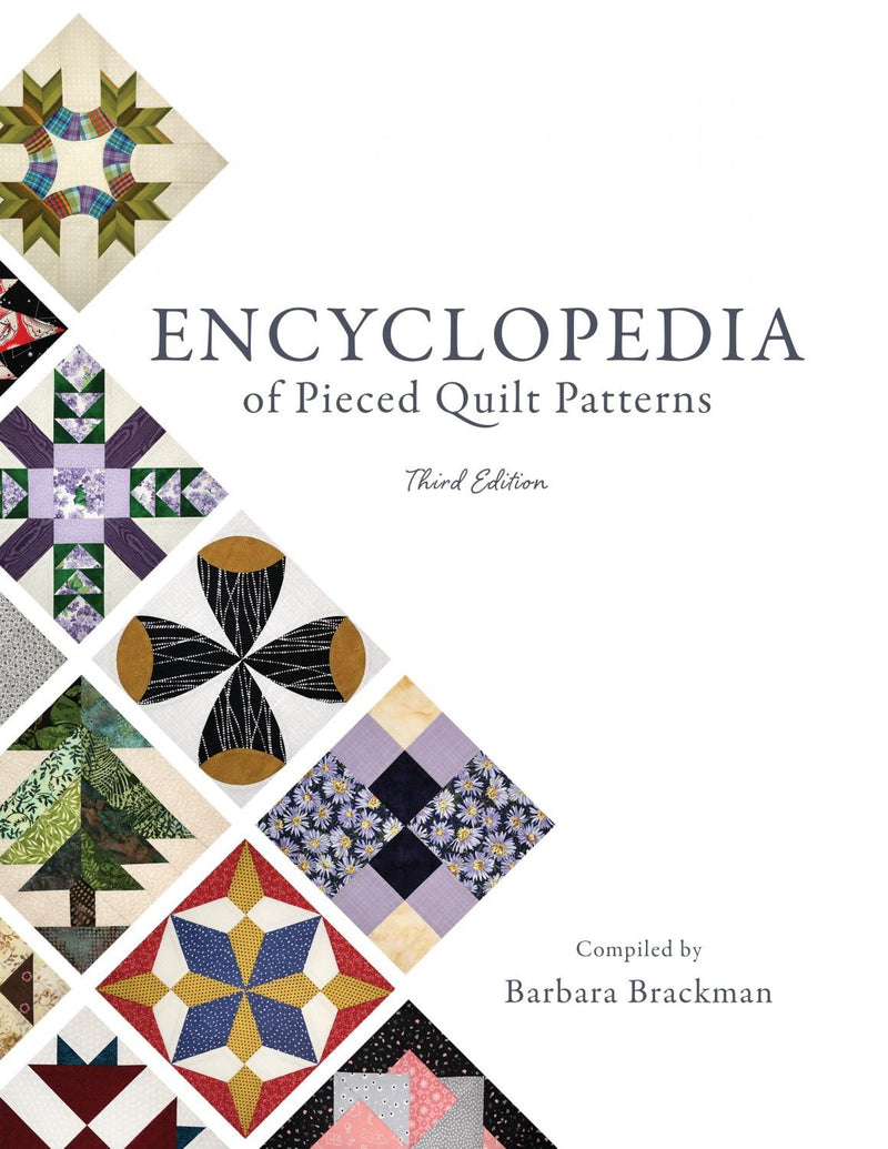 Encyclopedia of Pieced Quilt Patterns, Third Edition by Barbara Brackman