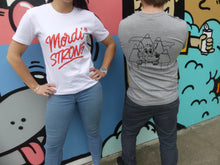 Load image into Gallery viewer, Mordi Strong Tee