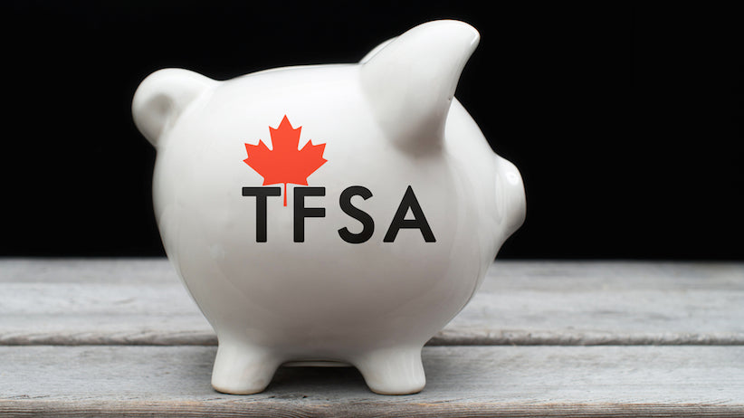 What Is A TFSA - Tax Free Savings Account