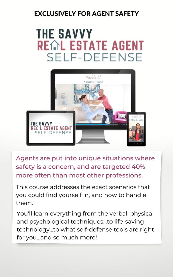 The Savvy Real Estate Agent Self-Defense